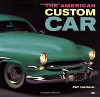 American Custom Car by Ganahl, Pat