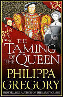The Taming of the Queen by Gregory, Philippa