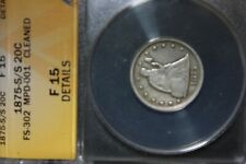 1875 S/S 20C Silver ANACS Certified F 15 Details (Cleaned) FS-302 MPD-001