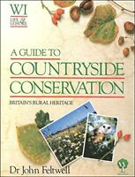 A guide to countryside conservation: Britain's rural heritage (WI life and leis
