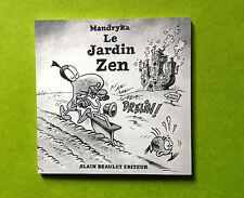 Le Jardin Zen - MANDRYKA - Neuf - Alain Beaulet éditeur
