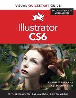 Illustrator CS6 : Visual QuickStart Guide by Peter Lourekas; Elaine Weinmann