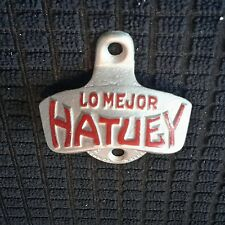 Vintage NOS LO MEJOR HATUEY BEER STARR X STATIONARY WALL MOUNT Bottle Opener B