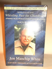 'WHISTLING PAST THE CHURCHYARD' JON MANCHIP WHITE-AUDIOCASSETTE