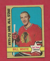 1972-73 OPC # 248 CHICAGO HAWKS BILL WHITE ALL STAR  HIGH #  CARD
