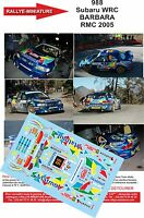 DECALS 1/18 REF 988 SUBARU IMPREZA WRC BARBARA RALLYE MONTE CARLO 2005 RALLY