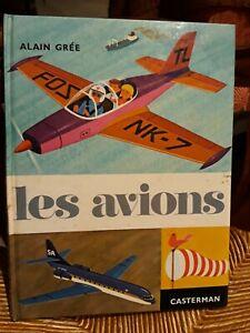 Alain Grée / Les avions  Editions Casterman pour enfants 1964 T. BON ETAT