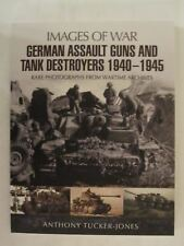 German Assault Guns and Tank Destroyers 1940 - 1945 by Images of War