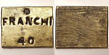 PESO MONETALE FRANCHI 40 #7081A