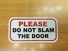 PLEASE DO NOT SLAM THE DOOR - HOTEL GUEST HOUSE BUS / TAXI  CAFE VINYL STICKER