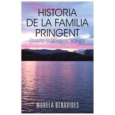 Historia de la Familia Pringent (Parte I). Revelaciones by Morela Benavides...