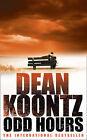 Odd Hours by Dean Koontz (Paperback, 2009)