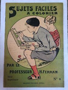 SUJETS FACILES A COLORIER - PAR LE PROFESSEUR H. FERRAN - N.3