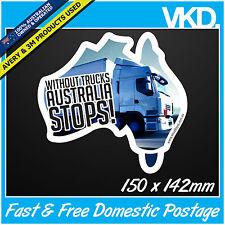 Without Trucks Australia Stops Sticker/ Decal - KW KENWORTH MACK 4x4 TRUCKIE