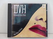CD ALBUM DVH DORIAN VAN HAN  No sign of pain DVHCD 27