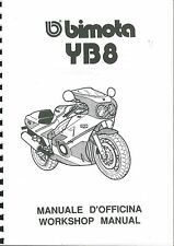 COPIA MANUALE OFFICINA BIMOTA YB8 WORKSHOP MANUAL COPY ( ITA ENG )