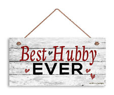 Best Hubby Ever Sign, Gift For Him, Valentine's Holiday Rustic 5x10 Wood Sign