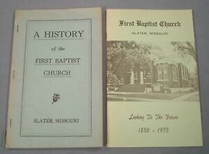 History First Baptist Church, Slater, Mo. Two Books.