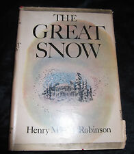 THE GREAT SNOW Henry Morton Robinson HC/DJ Book Vintage 1947