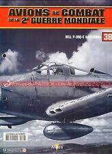 AVIONS DE COMBAT 38 WW2 BELL P-39 Q-5 Airacobra ; DONALD C. McGEE ; WW 2