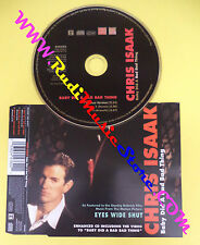 CD Singolo Chris Isaak Baby Did A Bad Bad Thing W503CDX no lp mc dvd vhs(S31)