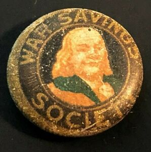 "1917 WWI WAR SAVINGS SOCIETY Ben Franklin 5/8"" REAL button Lithograph Antique"