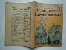 LA VICTOIRE DE LaRMEE GOURAUD CHEZ ROUFF COLLECTION PATRIE 1919