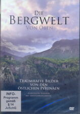 DVD + Die Bergwelt von oben + Traumhafte Bilder von den östlichen Pyrenäen +