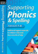 Supporting Phonics and Spelling: For Ages  7-8-ExLibrary