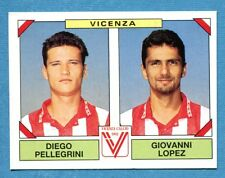 CALCIATORI PANINI 1993-94 Figurina-Sticker n. 558 -PELLEGRINI#LOPEZ-VICENZA-New