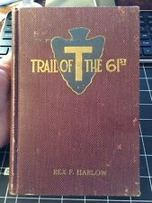 Trail Of The 61st By Rex F Harlow Ww1 World War 1 History Very Rare 1919