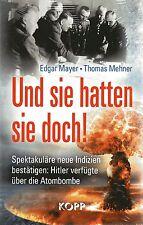 UND SIE HATTEN SIE DOCH ! Buch von Edgar Mayer & Thomas Mehner - NEU