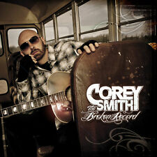 Corey Smith CD NEW!!!  The Broken Record FREE Super FAST Shipping!