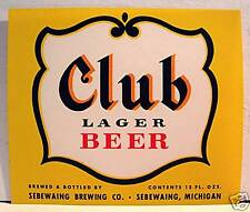 Club Lager Beer Bottle Label Sebewaing Brewing Michigan