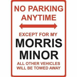 """Metal Sign - """"NO PARKING EXCEPT FOR MY MORRIS MINOR"""""""
