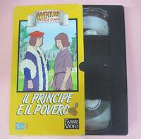 VHS film IL PRINCIPE E IL POVERO animazione AVVENTURE SENZA TEMPO (F11) no dvd