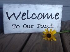 Handmade Rustic Primitive Country Wood Sign Vintage WELCOME TO OUR PORCH Pine