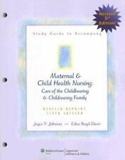 Study Guide to Accompany Maternal and Child Health Nursing: Care of the Childbea