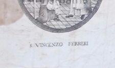 ANTICA STAMPA POPOLARE_INUSUALE SANTINO_MIRACOLOSO S. VINCENZO FERRERI_RARITA'