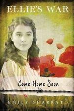 Ellie's War Come Home Soon by Emily Sharratt (Paperback, 2014) New (Tween)