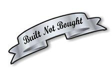 Silver Effect Scroll BUILT NOT BOUGHT Retro Cafe racer Hotrod car Helmet Sticker