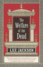 JACKSON,LEE-WELFARE OF THE DEAD, THE BOOK NEW