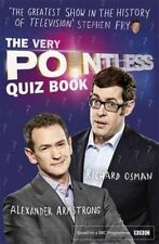 The Very Pointless Quiz Book by Alexander Armstrong, Richard Osman...