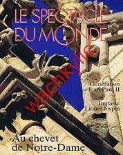 Le spectacle du monde n°425 - 8/1997 Notre-Dame Alfred de Vigny île Pâcques Mars