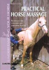 Practical Horse Massage - Renate Ettl - New Hardcover 1st Edition