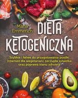 Maria Emmerich - Dieta ketogeniczna [polish book, polen buch]