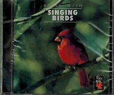 RELAX WITH - SINGING BIRDS - BIRDS SINGING IN HARMONY - NEW SEALED CD