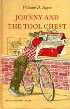 JOHNNY AND THE TOOL CHEST – William D. Hayes & Paul Frame - 1964 Hcvr