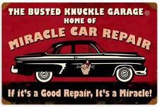 Busted Knuckle Garage Miracle Car Repair Metal Sign Man Cave Shop Club BUS099