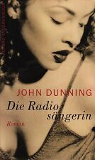 Die CHANTEUR DE RADIO - John DUNNING tb (2005)